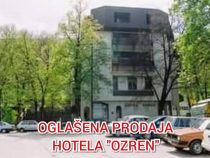 "OGLAŠENA PRODAJA HOTELA ""OZREN"""